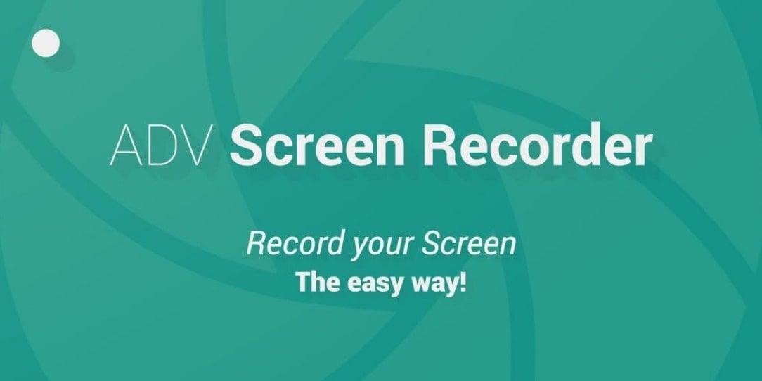 ADV Screen Recorder Mod Apk 4.7.0 (Premium Unlocked)