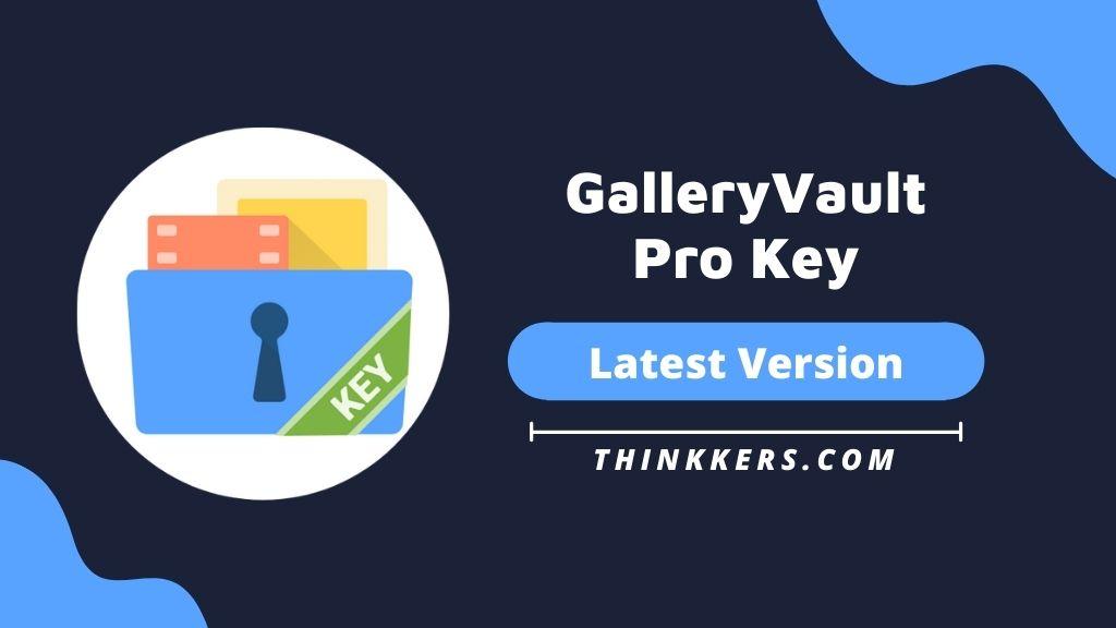 GalleryVault Pro Key Mod Apk v3.19.8 (Free Download)