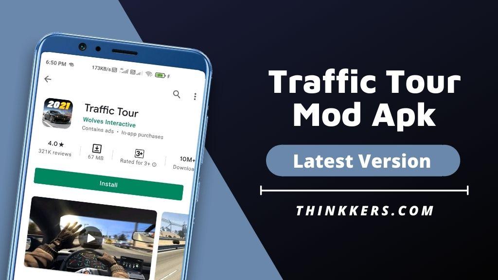 Traffic Tour Mod Apk v1.9.9 (Unlimited Money)