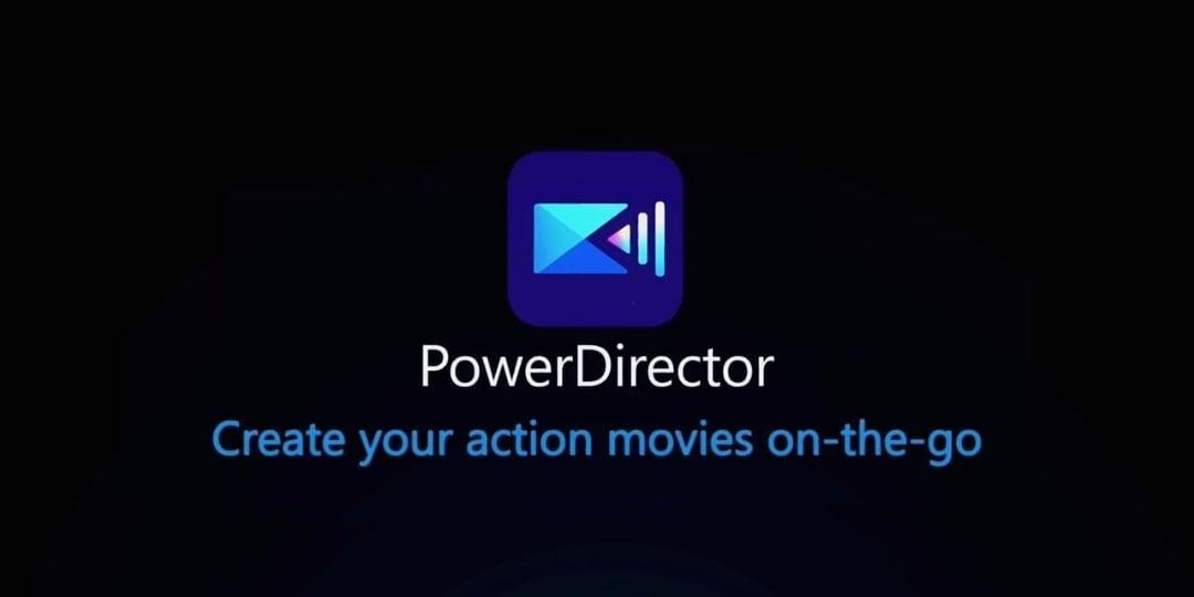 PowerDirector Mod Apk v9.6.0 (No Watermark)